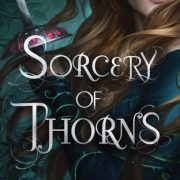 {Leah Reviews} Sorcery of Thorns by Margaret Rogerson