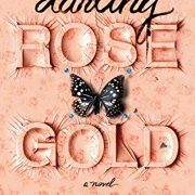 {Review} Darling Rose Gold by Stephanie Wrobel