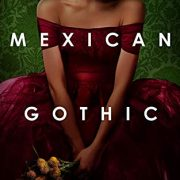 {Can't Wait Wednesday} Mexican Gothic