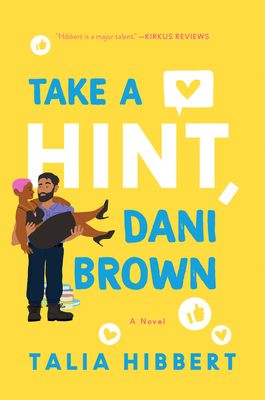 Take a Hint, Dani Brown (The Brown Sisters, #2) by Talia Hibbert