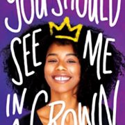 {Review} You Should See Me in a Crown by Leah Johnson