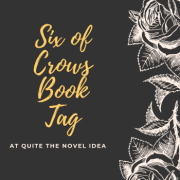 The Six of Crows Book Tag